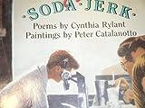 Soda Jerk, Cynthia Rylant, 0531058646