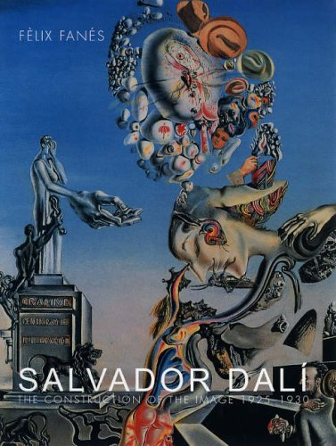 Salvador Dal: The Construction of the Image, 1925-1930