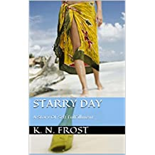 A Starry Day: A Story Of Self Fulfillment