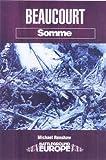 Beaucourt: Battleground Somme (Battleground Europe)