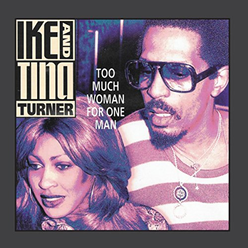 Ike and Tina Turner - Too Much Woman For One Man - (MVD0369A) - REISSUE - CD - FLAC - 2017 - WRE Download