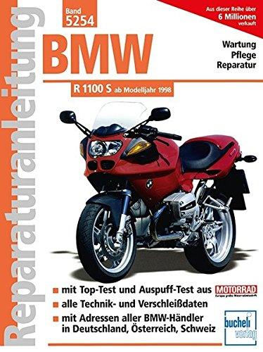 BMW R 1100 S: ab Modelljahr 1998 (Reparaturanleitungen)
