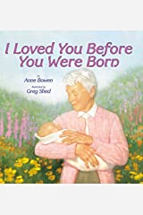 I Loved You Before You Were Born Paperback