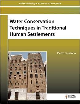 Water Conservation Techniques In Traditional Human Settlements por Pietro Laureano epub