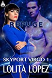 Refuge (Skyport Virgo Book 1)
