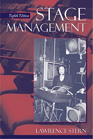 Stage Management (8th Edition) (Stage Management Lawrence Stern)