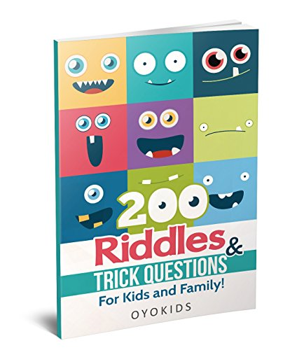Riddles and Brain Teasers: 200 Riddles and Trick Questions for Kids and Family (Riddles Series Book 3) (Teasers Brain Riddles)