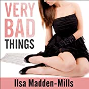 Very Bad Things: Briarcrest Academy, Book 1 | Ilsa Madden-Mills