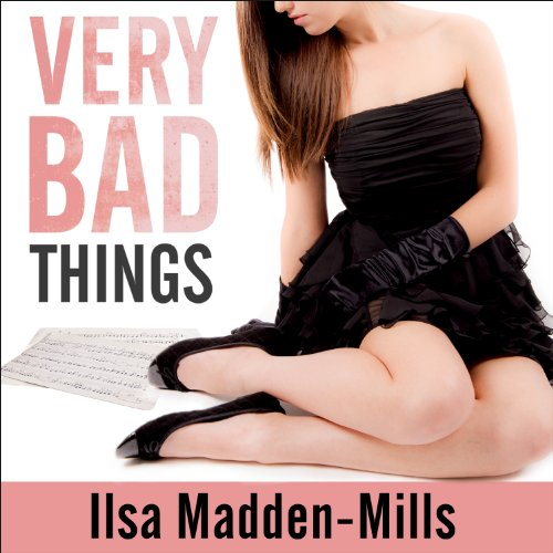 Very Bad Things: Briarwood Academy, Book 1
