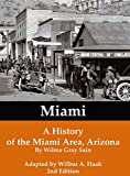 img - for Miami: A History of the Miami Area, Arizona book / textbook / text book