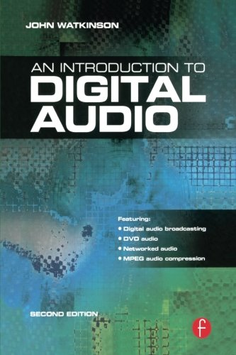 Introduction to Digital Audio, Second Edition by Focal Press