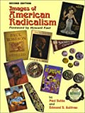 Images of American Radicalism, Buhle, Paul and Sullivan, Edmund B., 0815805098