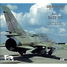 Lock on No. 27 : Sukhoi Su-22 M3