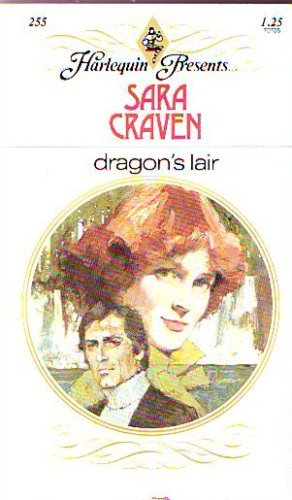 Dragon`s Lair (Harlequin Presents. . .) (Harlequin Presents. . .)