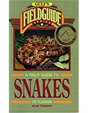 A Field Guide to Snakes of Florida