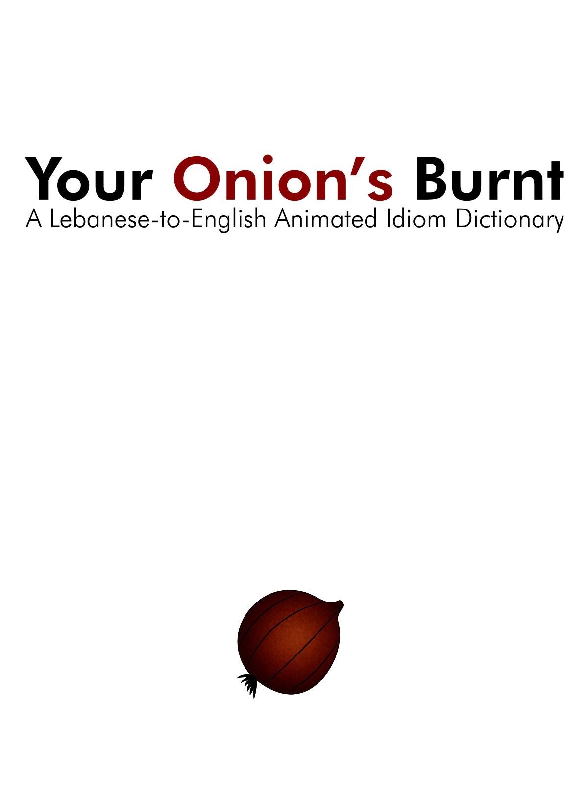 Your Onion's Burnt