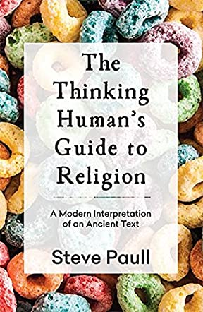 The Thinking Human's Guide to Religion