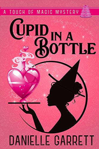 - Cupid in a Bottle: A Touch of Magic Novella (A Touch of Magic Mysteries Book 0)
