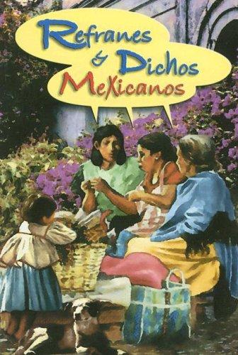 Refranero Popular Mexicano (Spanish Edition)