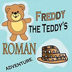 Freddy the Teddy's Roman Adventure Audiobook