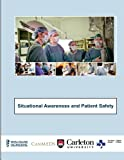 img - for Situational Awareness and Patient Safety book / textbook / text book