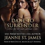 Dare to Surrender: Dare Menage Series, Book 5