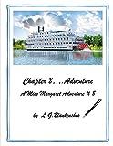 Chapter 8...Adventure: A Miss Margaret Adventure # 8