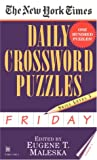 The New York Times Daily Crossword Puzzles (Friday), New York Times Staff, 0804115834