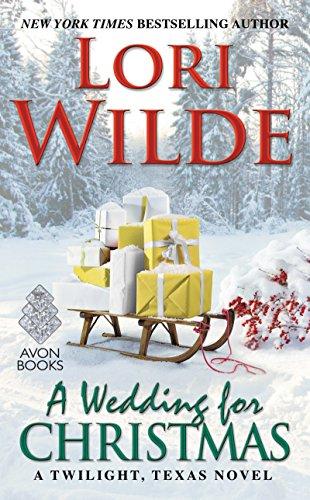 A Wedding for Christmas: A Twilight, Texas Novel cover