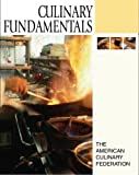 Culinary Fundamentals, American Culinary Federation Staff, 0131180118