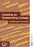 Creating an Outstanding College, Bernard O'Connell, 0748796037