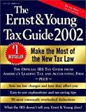 The Ernst and Young Tax Guide 2002, Ernst & Young LLP, Peter W. Bernstein, 0471434930
