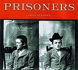 Prisoners, Arne Svenson and Blast Books Staff, 0922233187