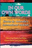 In our own words: Stories by Australia's international students