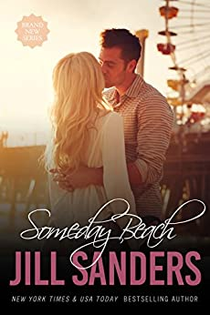 Someday Beach (Grayton Series Book 2) by [Sanders, Jill]