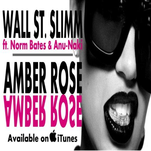 Amber Rose (feat. Norm Bates & Anu-Naki) - Single [Explicit]