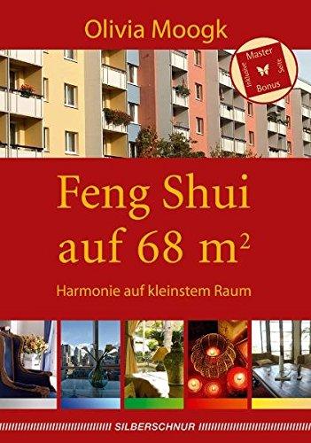 Feng Shui auf 68 qm: Harmonie auf kleinstem Raum