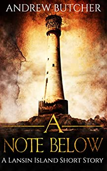 A Note Below (Lansin Island Short Stories Book 1) by [Butcher, Andrew]