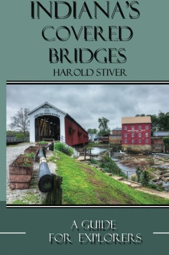 Download Indiana's Covered Bridges: A Sourcebook for Photographers and Explorers pdf epub