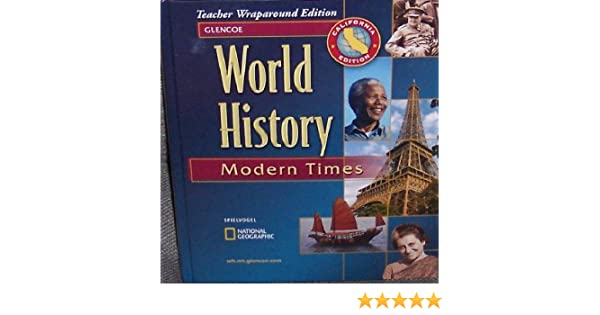 World history modern times california teacher wraparound edition world history modern times california teacher wraparound edition stephen f cunha 9780078678561 amazon books fandeluxe Image collections