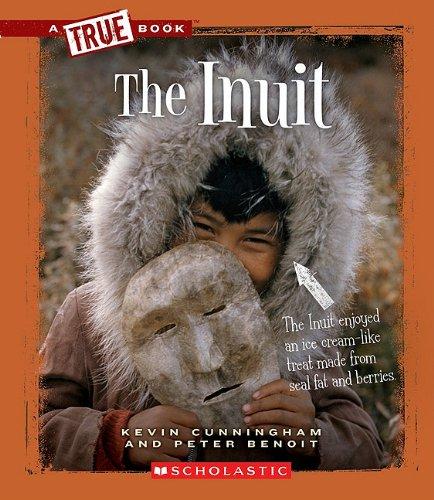 Read Online The Inuit (A True Book) pdf epub