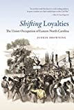 Shifting Loyalties, Judkin Browning, 1469613700