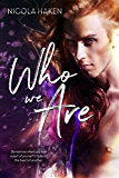 Who We Are (English Edition)