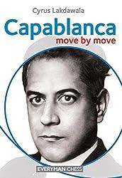 Capablanca: Move by Move by Lakdawala, Cyrus (2012) Paperback