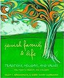 Jewish Family and Life, Yosef I. Abramowitz and Susan Silverman, 0307440044