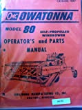 Owatonna 80 SP Windrower Parts Operators Manual