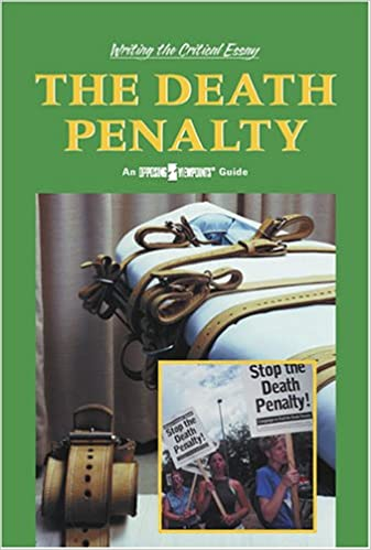 com the death penalty writing the critical essay an  com the death penalty writing the critical essay an opposing viewpoints guide 9780737732085 william dudley books