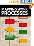 Mapping Work Processes, Second Edition