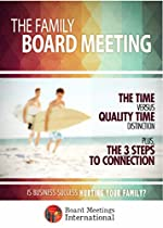 The Family Board Meeting: Is Business Success Hurting Your Family?