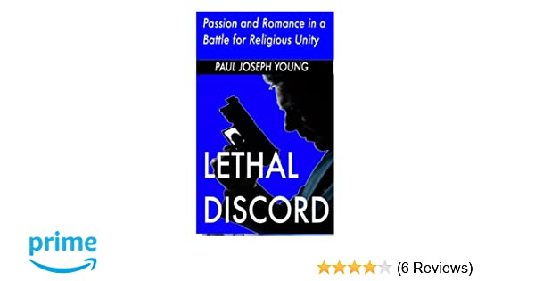 Lethal Discord: Passion and Romance in a Battle for